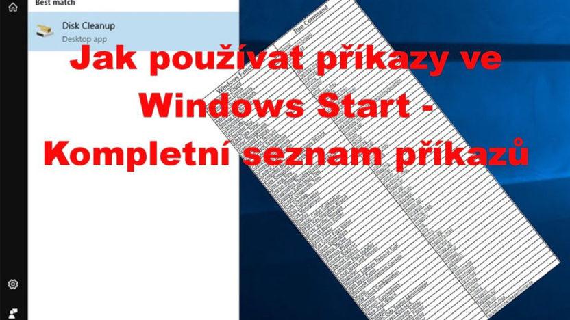 Jak používat příkazy ve Windows Start - Kompletní seznam příkazů