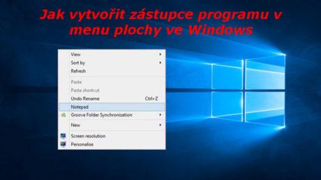 Jak vytvořit zástupce programu v menu plochy ve Windows