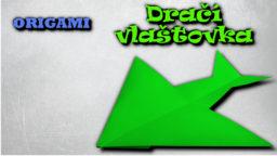 Dračí vlaštovka - jak vyrobit dračí vlaštovku z papíru