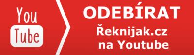 Odebírat Řeknijak.cz na Youtube