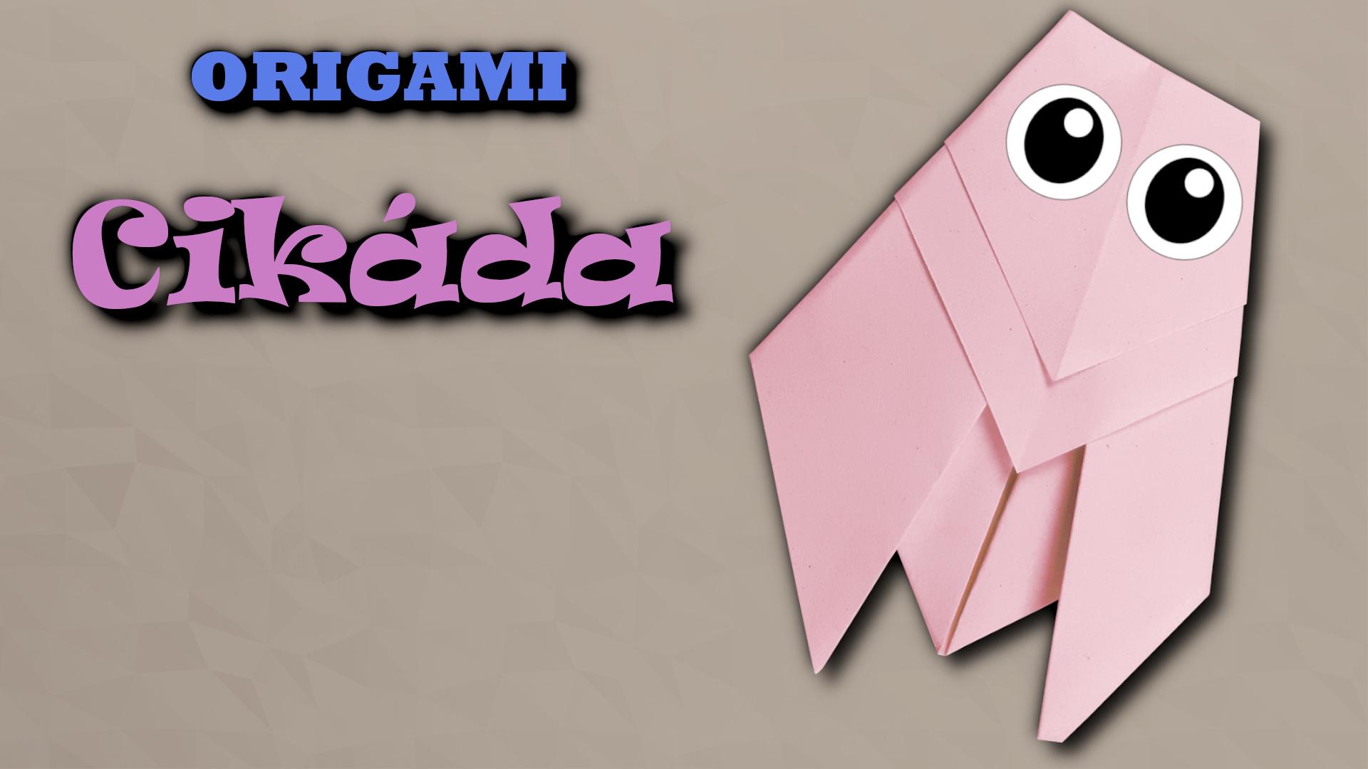 Cikáda - jak složit origami cikádu z papíru