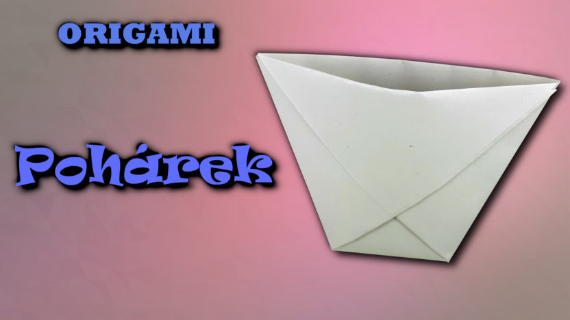 Origami pohárek - jak vyrobit pohárek z papíru
