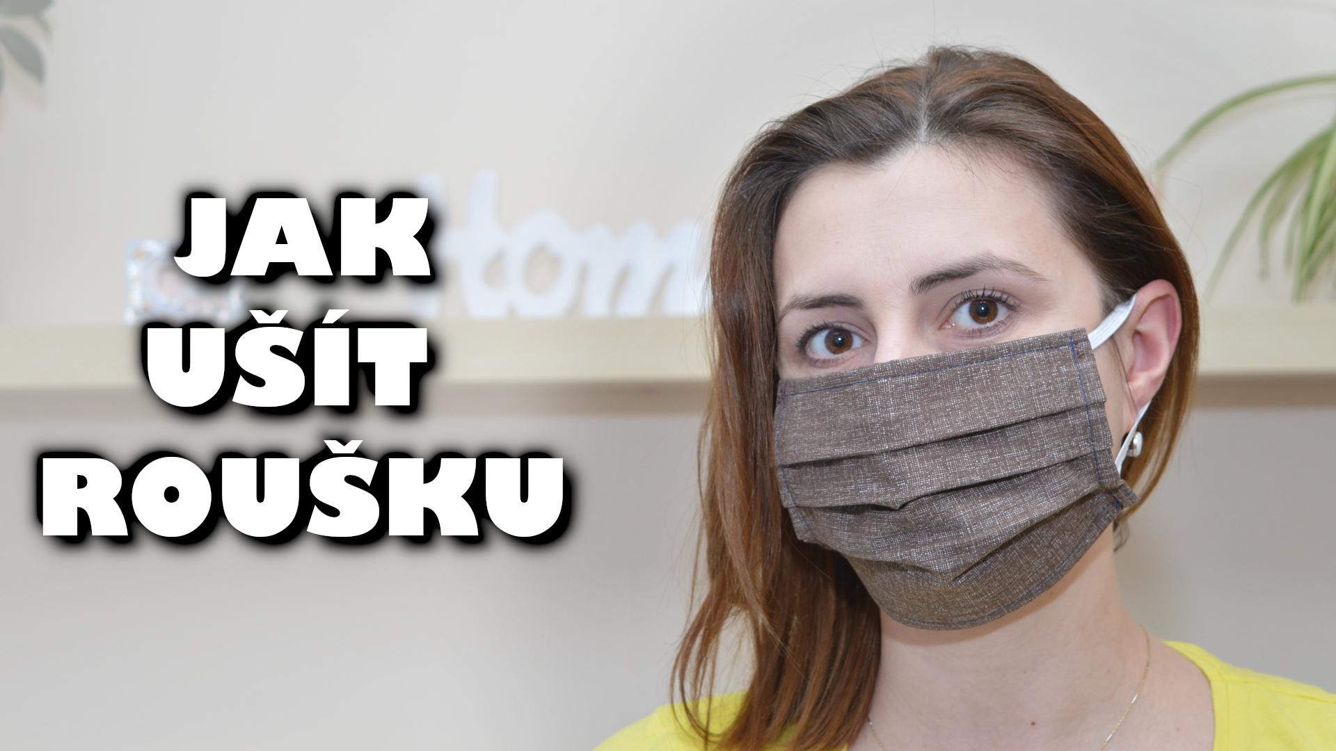 Jak ušít Roušku - DIY obličejová skládací rouška