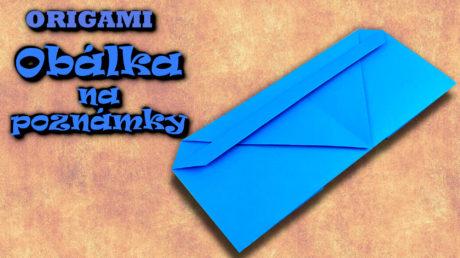 Obálka na poznámky - jak vyrobit obálku z papíru
